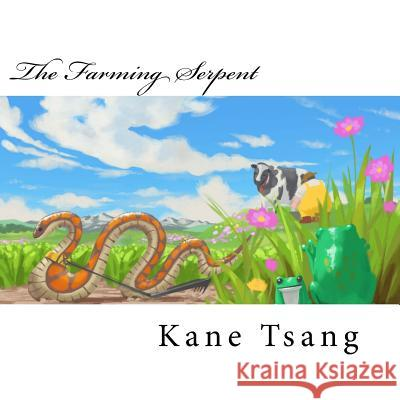 The Farming Serpent Kane Tsang Ivan Lei Chris Evans 9781545290415 Createspace Independent Publishing Platform - książka