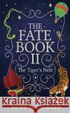 The Fate Book II: The Tiger's Nest Peter Va 9780998704364 Light Network