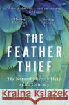 The Feather Thief Kirk Wallace Johnson 9780099510666 Cornerstone