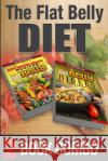 The Flat Belly Bibles Part 1 - The Cooking Edition & Auto-Immune Disease Recipes: 2 Book Combo