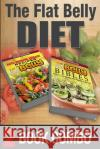 The Flat Belly Bibles Part 2 and Auto-Immune Disease Recipes for a Flat Belly: 2 Book Combo