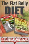 The Flat Belly Bibles Part 2 and Greek Recipes for a Flat Belly: 2 Book Combo