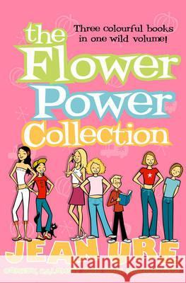 The Flower Power Collection Jean Ure 9780007201556 HarperCollins (UK) - książka