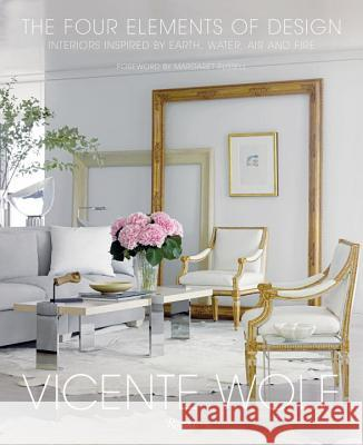 The Four Elements of Design: Interiors Inspired by Earth, Water, Air and Fire Vicente Wolf 9780847848157 Rizzoli International Publications - książka