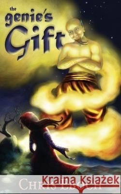 The Genie's Gift Chris Eboch 9780615905372 Pig River Press - książka