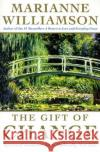 The Gift of Change: Spiritual Guidance for a Radically New Life Marianne Williamson 9780060757151 HarperLargePrint