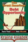 The Great American Debt Opportunity