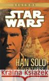 The Han Solo Adventures: Star Wars Legends Brian Daley 9780345379801 Del Rey Books