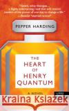 The Heart of Henry Quantum Pepper Harding 9781410497840 Thorndike Press Large Print