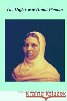 The High Caste Hindu Women Pandita Ramabai Sarasvati 9781981124947 Createspace Independent Publishing Platform - książka