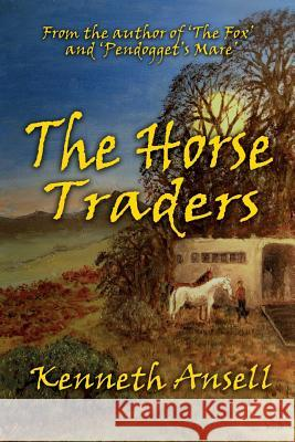 The Horse Traders Kenneth Ansell 9781911425526 Filament Publishing - książka