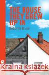 The House They Grew Up in  9781848426436 Nick Hern Books