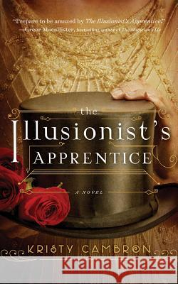 The Illusionist's Apprentice - audiobook Kristy Cambron 9781536615784 Thomas Nelson on Brilliance Audio - książka