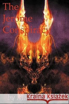 The Jerome Conspiracy Michael Wood 9781936565030 Tubi Publishing, LLC - książka