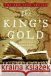 The Kings Gold: An Old World Novel of Adventure