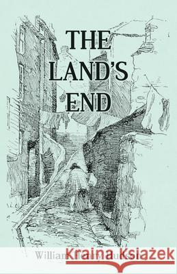 The Land's End - A Naturalist's Impressions in West Cornwall, Illustrated William Henry Hudson 9781473335684 Thousand Fields - książka