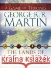 The Lands of Ice and Fire, 12 maps : Maps from Kings's Landing to Across the Narrow Sea George R. R. Martin 9780345538543 Bantam