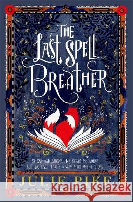 The Last Spell Breather Julie Pike 9780192771605 OXFORD UNIVERSITY PRESS - książka