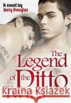 The Legend of the Ditto Twins Douglas, Jerry 9783867872577