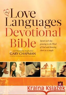 The Love Languages Devotional Bible, Hardcover Edition  9780802412164 Moody Publishers - książka