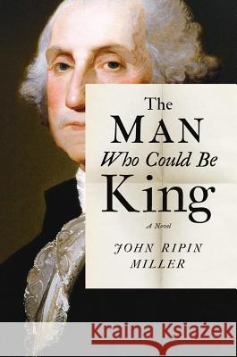 The Man Who Could Be King John R. Miller 9781477820193 Little a - książka