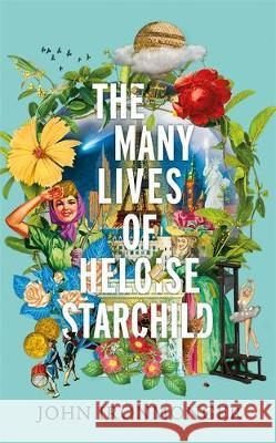 The Many Lives of Heloise Starchild John Ironmonger 9780297608233 Orion Publishing Co - książka