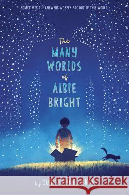 The Many Worlds of Albie Bright Christopher Edge 9781524713577 Delacorte Books for Young Readers - książka