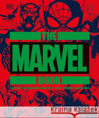 The Marvel Book DK 9781465478993 DK Publishing (Dorling Kindersley) - książka