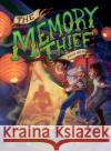 The Memory Thief Bryce Moore 9781945293511 Adaptive Books