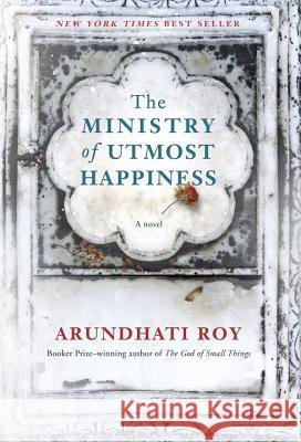 The Ministry of Utmost Happiness Arundhati Roy 9781524733155 Knopf Publishing Group - książka