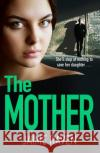 The Mother Jaime Raven 9780008253462 Avon Books