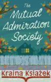 The Mutual Admiration Society - audiobook Lesley Kagen 9781531866150 Brilliance Audio