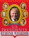 The New Big Book of U.S. Presidents 2016 Edition Running Press 9780762460601 Running Press Kids