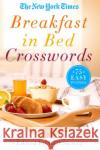 The New York Times Breakfast in Bed Crosswords: 75 Easy Puzzles