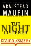 The Night Listener Armistead Maupin 9780060930905 Harper Perennial