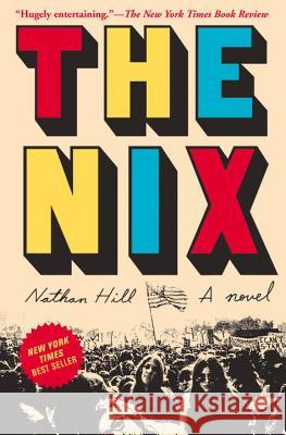 The Nix Nathan Hill 9781101946619 Knopf Publishing Group - książka