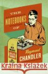 The Notebooks of Raymond Chandler: And English Summer: A Gothic Romance Raymond Chandler Frank MacShane Edward Gorey 9780061227448 Harper Perennial
