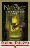 The Novice: The Black Magician Trilogy Book 2 Trudi Canavan 9780060575298 Eos