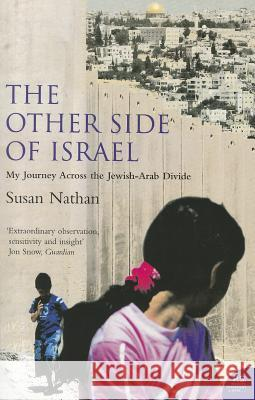 The Other Side of Israel Susan Nathan 9780007195114 HARPERCOLLINS PUBLISHERS - książka