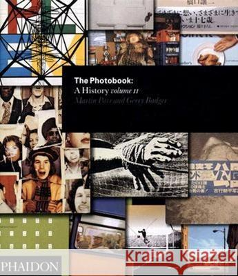 The Photobook: A History, Volume II Martin Parr Gerry Badger 9780714844336 Phaidon Press - książka