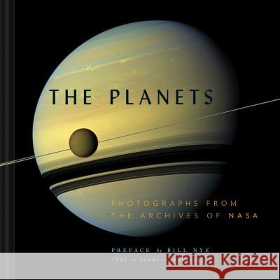 The Planets : Photographs from the Archives of NASA Nirmala Nataraj Nasa 9781452159362 Chronicle Books - książka
