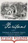 The Puritans Thomas & Stephen Tracy: A Personal Quest for Family Lineage Martin Booth Trac 9781542853699 Createspace Independent Publishing Platform