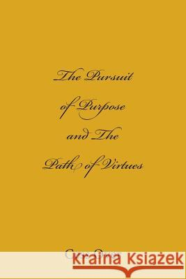 The Pursuit of Purpose and the Path of Virtues Cess Over 9781502720658 Createspace - książka