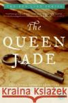 The Queen Jade: A New World Novel of Adventure Yxta May 9780060582654 Rayo