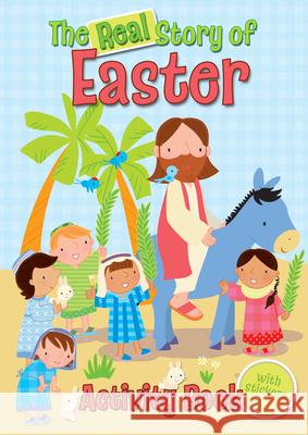 The Real Story of Easter Activity Book Christina Goodings 9780745965499 LION CHILDREN'S PUBLISHING PLC - książka