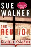 The Reunion Sue Walker 9780060832650 HarperCollins Publishers