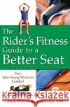 The Riders Fitness Guide to a Better Seat
