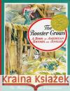 The Rooster Crows: A Book of American Rhymes and Jingles Maud Fuller Petersham Maud Fuller Petersham Miska Petersham 9780027731002 Simon & Schuster Children's Publishing