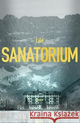 The Sanatorium Sarah Pearse 9781787633315 Transworld Publishers Ltd - książka