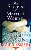 The Secrets of Married Women - audiobook Carol Mason 9781531878245 Brilliance Audio
